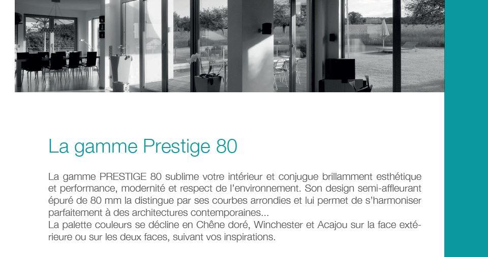 La gamme prestige 80